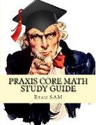 Cover-Bild zu Praxis Core Math Study Guide von Exam Sam