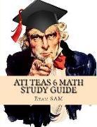 Cover-Bild zu ATI TEAS 6 Math Study Guide von Exam Sam