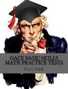 Cover-Bild zu GACE Basic Skills Math Practice Test von Exam Sam