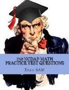 Cover-Bild zu 250 NCDAP Math Practice Test Questions von Exam Sam