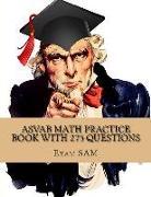 Cover-Bild zu ASVAB Math Practice Book with 275 Questions von Exam Sam