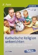 Cover-Bild zu Katholische Religion unterrichten, Klasse 3/4 von Zerbe, Renate Maria