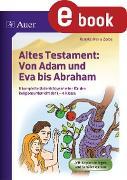 Cover-Bild zu Altes Testament Von Adam und Eva bis Abraham (eBook) von Zerbe, Renate Maria