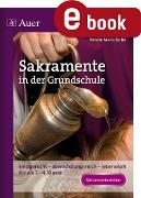 Cover-Bild zu Sakramente in der Grundschule (eBook) von Zerbe, Renate Maria