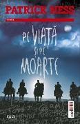 Cover-Bild zu Pe via¿a ¿i pe moarte. Al doilea volum din trilogia Pe tarâmul haosului (eBook) von Ness, Patrick