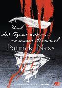 Cover-Bild zu Und der Ozean war unser Himmel (eBook) von Ness, Patrick