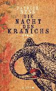 Cover-Bild zu Die Nacht des Kranichs (eBook) von Ness, Patrick