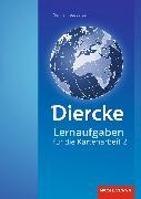 Cover-Bild zu Diercke Weltatlas 2. Lernaufgaben zur Kartenarbeit von Kreuzberger, Norma