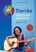 Cover-Bild zu Diercke Weltatlas. Aktuelle Ausgabe. Geographie und Musik mit Audio-CDs von Meyer, Christiane (Hrsg.)