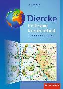 Cover-Bild zu Diercke Weltatlas. Reflexive Kartenarbeit. Methoden und Aufgaben von Gryl, Inga (Hrsg.)