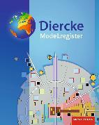 Cover-Bild zu Diercke Weltatlas. Modellregister von Schobel, Ingrid (Illustr.)