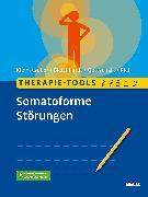 Cover-Bild zu Therapie-Tools Somatoforme Störungen von Kleinstäuber, Maria