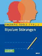 Cover-Bild zu Therapie-Tools Bipolare Störungen von Schäfer, Martin (Hrsg.)