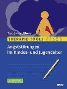 Cover-Bild zu Therapie-Tools Angststörungen im Kindes- und Jugendalter von Traub, Johannes