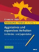 Cover-Bild zu Therapie-Tools Aggressives und expansives Verhalten im Kindes- und Jugendalter (eBook) von Grasmann, Dörte
