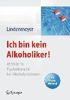 Cover-Bild zu Ich bin kein Alkoholiker! von Lindenmeyer, Johannes