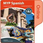 Cover-Bild zu MYP Spanish Language Acquisition Phases 1&2 Online Student Book von de Vries, Tere