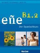 Cover-Bild zu eñe B1.2. Kursbuch + Arbeitsbuch + Audio-CD - Schulbuchausgabe von González Salgado, Cristóbal