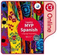 Cover-Bild zu MYP Spanish Language Acquisition (Capable) Enhanced Online Course Book von González Salgado, Cristóbal