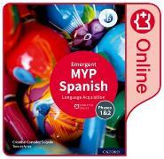 Cover-Bild zu MYP Spanish Language Acquisition (Emergent) Enhanced Online Course Book von González Salgado, Cristóbal