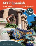 Cover-Bild zu MYP Spanish Language Acquisition Phases 1 & 2 von Bakker, Terri