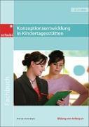 Cover-Bild zu Konzeptionsentwicklung in Kindertagesstätten - professionell, konkret, qualitätsorientiert von Krenz, Armin