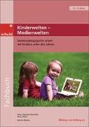 Cover-Bild zu Kinderwelten - Medienwelten von Völkel, Petra