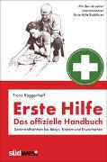 Cover-Bild zu Erste Hilfe - Das offizielle Handbuch von Keggenhoff, Franz