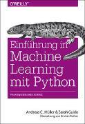 Cover-Bild zu Einführung in Machine Learning mit Python von Müller, Andreas C.