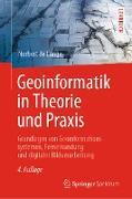 Cover-Bild zu Geoinformatik in Theorie und Praxis (eBook) von De Lange, Norbert