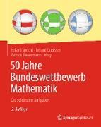 Cover-Bild zu 50 Jahre Bundeswettbewerb Mathematik (eBook) von Specht, Eckard (Hrsg.)