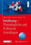 Cover-Bild zu Ernährung - Physiologische und Praktische Grundlagen (eBook) von Föller, Michael (Hrsg.)