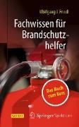 Cover-Bild zu Fachwissen für Brandschutzhelfer (eBook) von Friedl, Wolfgang J.