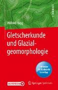 Cover-Bild zu Gletscherkunde und Glazialgeomorphologie (eBook) von Hagg, Wilfried
