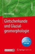Cover-Bild zu Gletscherkunde und Glazialgeomorphologie von Hagg, Wilfried