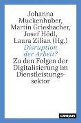 Cover-Bild zu Disruption der Arbeit? von Muckenhuber, Johanna (Hrsg.)