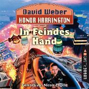Cover-Bild zu In Feindes Hand - Honor Harrington, Teil 7 (Ungekürzt) (Audio Download) von Weber, David