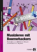 Cover-Bild zu Musizieren mit Boomwhackers (eBook) von Weber, Nicole