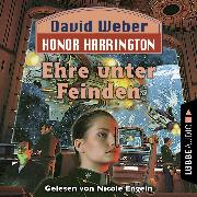 Cover-Bild zu Ehre unter Feinden - Honor Harrington, Teil 6 (Ungekürzt) (Audio Download) von Weber, David