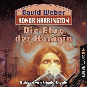 Cover-Bild zu Die Ehre der Königin - Honor Harrington, Teil 2 (Ungekürzt) (Audio Download) von Weber, David