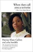 Cover-Bild zu When They Call You a Terrorist (eBook) von Khan-Cullors, Patrisse