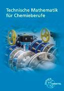 Cover-Bild zu Technische Mathematik für Chemieberufe von Althaus, Henrik