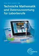 Cover-Bild zu Technische Mathematik und Datenauswertung für Laborberufe von Althaus, Henrik