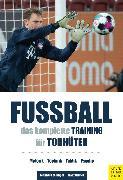 Cover-Bild zu Fußball - Das komplette Training für Torhüter (eBook) von Gruber, Franz
