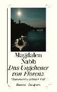 Cover-Bild zu Das Ungeheuer von Florenz von Nabb, Magdalen