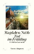 Cover-Bild zu Tod im Frühling (eBook) von Nabb, Magdalen
