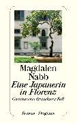 Cover-Bild zu Eine Japanerin in Florenz (eBook) von Nabb, Magdalen