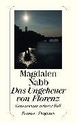 Cover-Bild zu Das Ungeheuer von Florenz (eBook) von Nabb, Magdalen