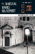 Cover-Bild zu The Marshal Makes His Report von Nabb, Magdalen