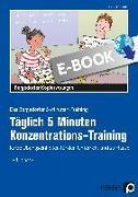 Cover-Bild zu Täglich 5 Minuten Konzentrations-Training (eBook) von Jebautzke, Kirstin